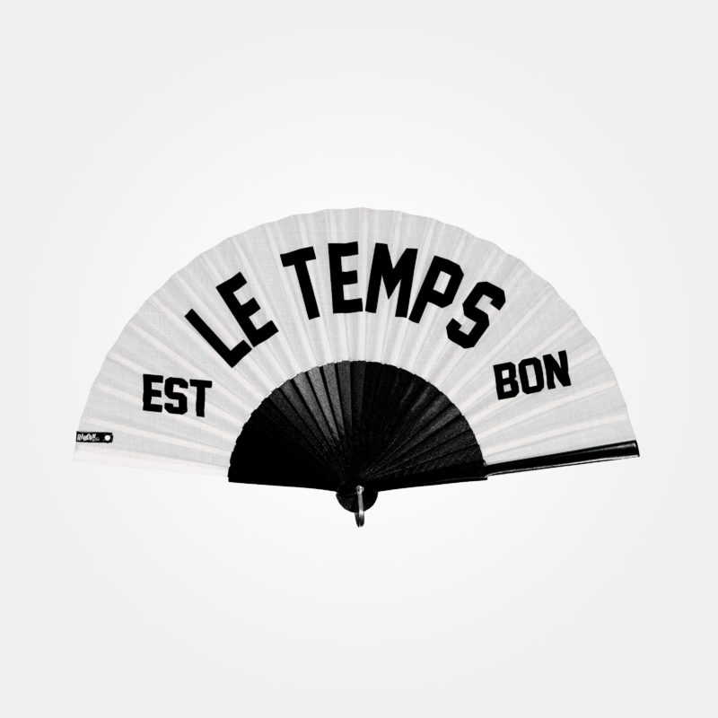 LE TEMPS EST BON hand fan on white fabric, black screen-printed type, black painted wood frame